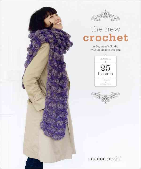 The New Crochet By Madel, Marion